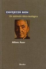 Envejecer bien - Alfons Auer - Herder