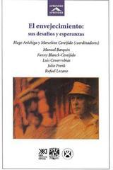 El envejecimiento: sus desafíos y esperanzas -  AA.VV. - Siglo XXI Editores