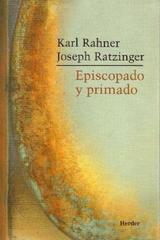 Episcopado y primado - Karl Rahner - Herder
