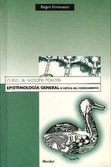 Epistemología General o Crítica del conocimiento - Roger Verneaux - Herder
