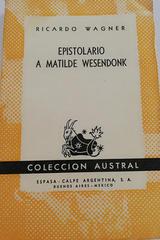 Epistolario a Matilde Wesendonk - Ricardo Wagner -  AA.VV. - Otras editoriales
