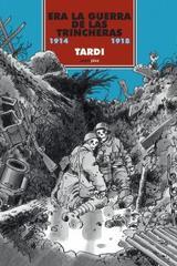 Era la guerra de las trincheras -  Tardi - Sexto Piso