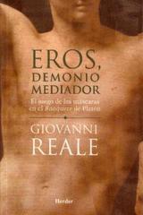 Eros, demonio Mediador - Giovanni Reale - Herder