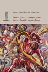 Erótica de la transgresión - Rose-Marie Mariaca Fellmann - Herder México