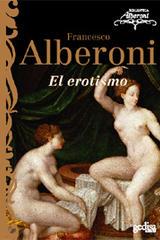 El erotismo - Francesco Alberoni - Editorial Gedisa