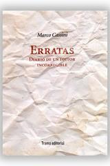 Erratas. Diario de un editor incorregible - Marco Cassini - Trama Editorial