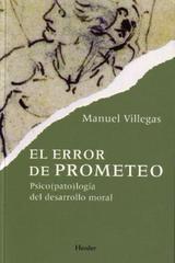 El Error de Prometeo - Manuel Villegas - Herder