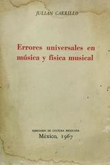 Errores universales en música y física musical - Julián Carrillo - Julián Carrillo - Otras editoriales