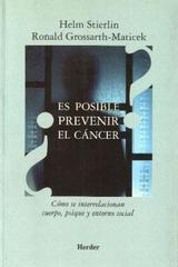 ¿Es posible prevenir el cáncer? - Helm Stierlin - Herder