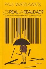¿Es real la realidad? - Paul Watzlawick - Herder