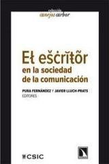 El escritor en la sociedad de la comunicación -  AA.VV. - Catarata