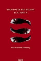 Escritos de san Silouan el Athonita - Archimandrita Sofronio - Ediciones Sígueme
