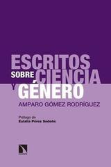 Escritos sobre ciencia y género - Amparo Gomez - Catarata