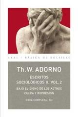 Escritos sociológicos II, 2 - Theodor W. Adorno - Akal