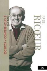 Escritos y conferencias 2 - Paul Ricoeur - Siglo XXI Editores