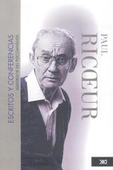 Escritos y conferencias alrededor del psicoanálisis - Paul Ricoeur - Siglo XXI Editores