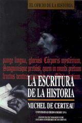 La Escritura de la historia - Michel de Certeau  - Ibero