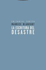 La escritura del desastre - Maurice Blanchot - Trotta