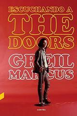 Escuchando a The Doors - Grail Marcus - Contra