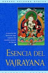 Esencia del vajrayana - Gueshe Kelsang Gyatso - Tharpa