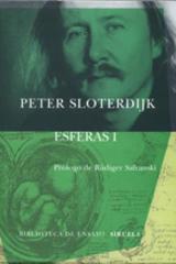 Esferas I - Peter Sloterdijk - Siruela