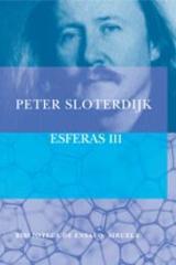 Esferas III - Peter Sloterdijk - Siruela