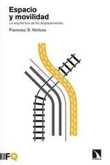 Espacio y movilidad - Francesc X. Ventura - Catarata
