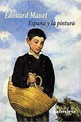 España y la pintura - Édouard Manet - Casimiro