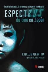 Espectros de cine en Japón - Rafael Malpartida - Satori