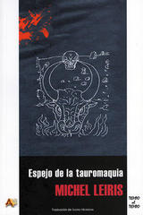 Espejo de la tauromaquia - Michel Leiris - Arena libros
