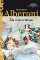 La esperanza - Francesco Alberoni - Editorial Gedisa