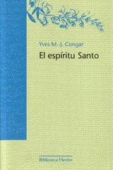 El Espiritu Santo - Yves M. Congar - Herder