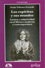 Los espíritus y sus mundos - Zenia Yébenes Escardó - Editorial Gedisa