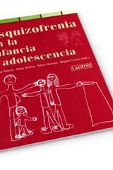 Esquizofrenia en la infancia y adolescencia - Josep Tomàs - Laertes