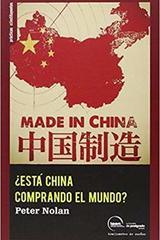Está China comprando el mundo? - Peter Nolan - Traficantes de sueños
