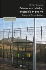 Estados amurallados, soberanía en declive - Wendy Brown - Herder