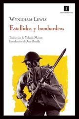 Estallidos y bombardeos - Wyndham Lewis - Impedimenta