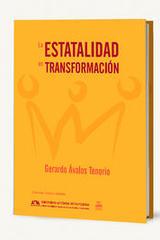 La estatalidad en transformación - Gerardo Ávalos Tenorio - Itaca