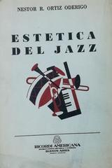 Estética del Jazz - Nestor R. Ortiz Oderigo -  AA.VV. - Otras editoriales
