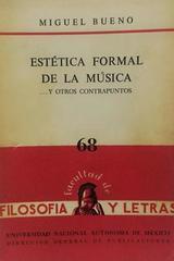 Estética formal de la música… y otros contrapuntos - Miguel Bueno -  AA.VV. - Otras editoriales