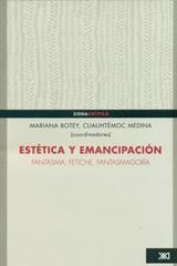Estética y emancipación. -  AA.VV. - Siglo XXI Editores