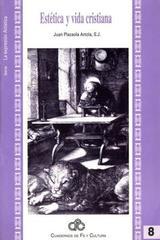 Estética y vida cristiana - Juan Plazaola Artola - Ibero
