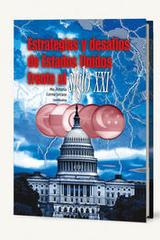 Estrategias y desafíos de Estados Unidos frente al siglo XXI -  AA.VV. - Itaca