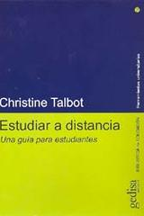 Estudiar a distancia - Christine Talbot - Editorial Gedisa