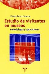 Estudio de visitantes en museos - Eloísa Pérez Santos - Trea