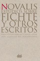 Estudios sobre Fichte y otros escritos -  Novalis - Akal