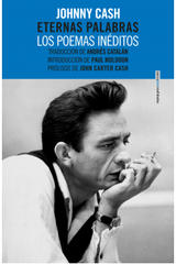 Eternas palabras. Los poemas inéditos - Johnny Cash - Sexto Piso