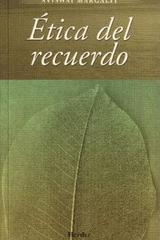 Ética del recuerdo - Avishai Margalit - Herder