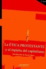 La ética protestante y el espíritu del capitalismo - Max Weber - Prometeo