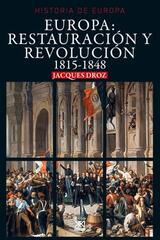 Europa: Restauración y Revolución 1815-1848 - Jacques Droz - Akal